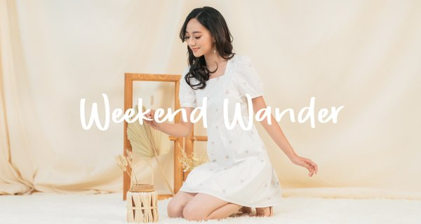 WEEKEND WANDER (II)